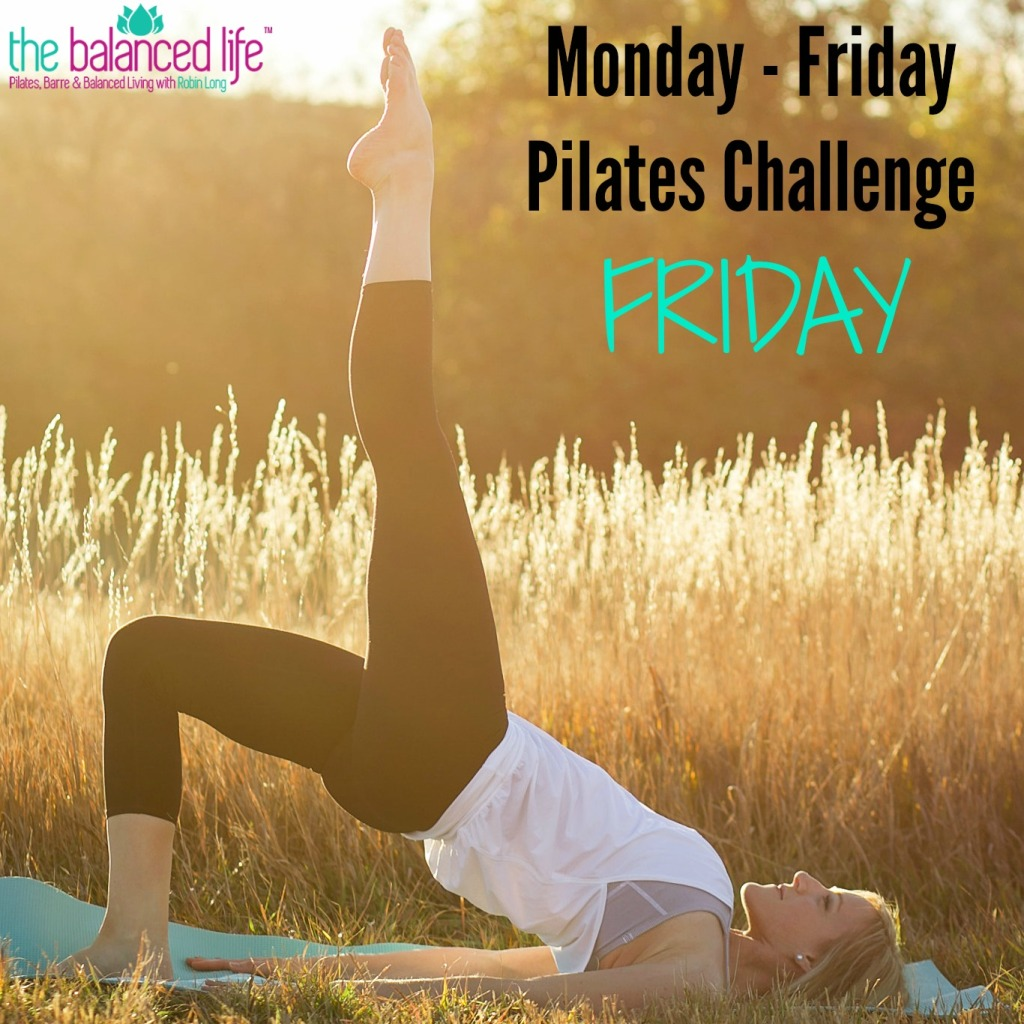 Monday - Friday Pilates Challenge (Friday)